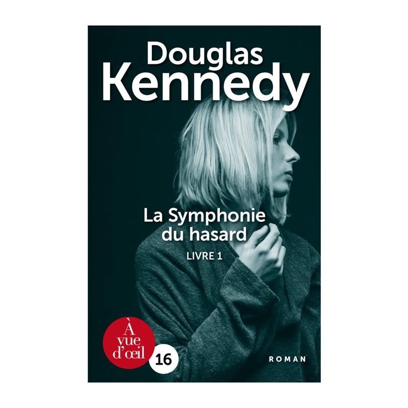 Livre en gros caractères - La Symphonie du hasard – Livre 1