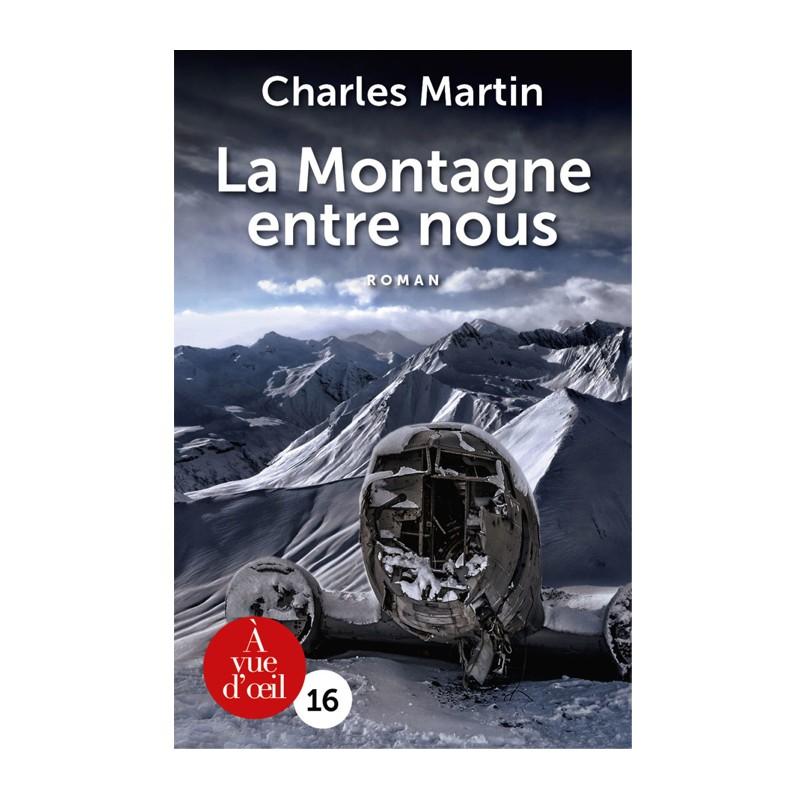 Livre en gros caractères - La Montagne entre nous