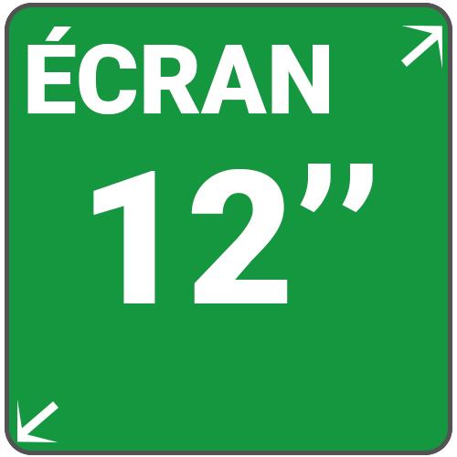 ecran 12 pouces